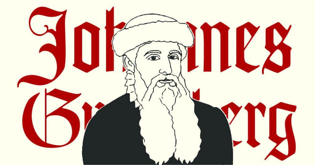 Johannes Gutenberg y los tipos móviles