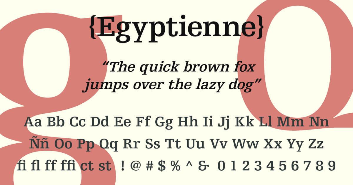Egyptienne · Tipografía
