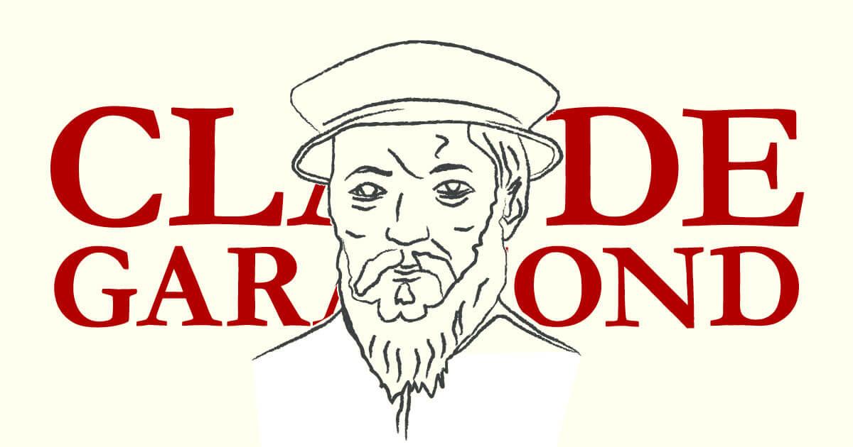 Claude Garamond · Tipógrafo
