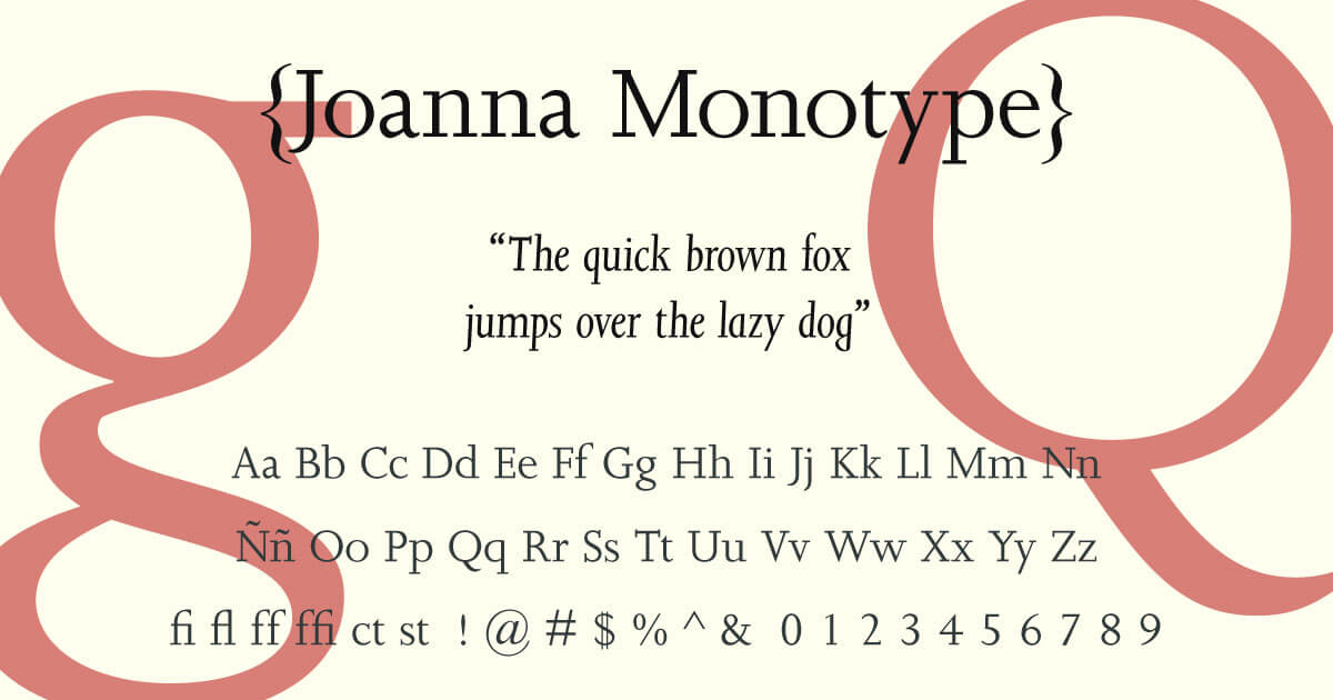 Joanna Monotype · Tipografía