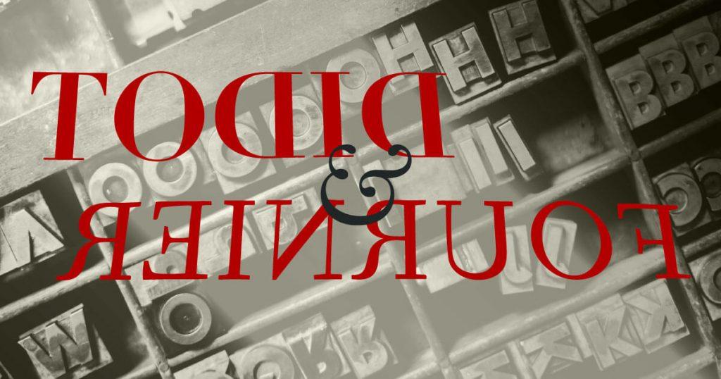 Didot y Fournier · Fundición tipográfica