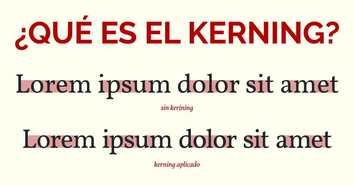 ¿Qué es el kerning?