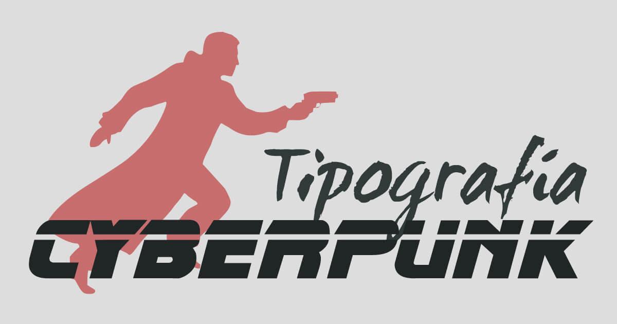 Cyberpunk · Tipografía